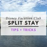 DVC Split Stay Tips & Tricks