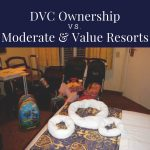 DVC Ownership vs. Moderate & Value Resorts