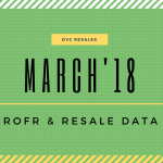 March 2018: DVC ROFR & Resale Data