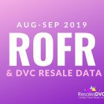 AUGUST & SEPTEMBER 2019 - DVC Resale & ROFR Data