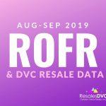 AUGUST & SEPTEMBER 2019 - DVC Resale & ROFR Data