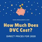 How Much Does DVC Cost - 2020 Price List