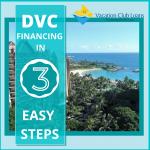 DVC Financing Explained in 3 Easy Steps