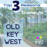Top Reasons to Love Disney's Old Key West Resort