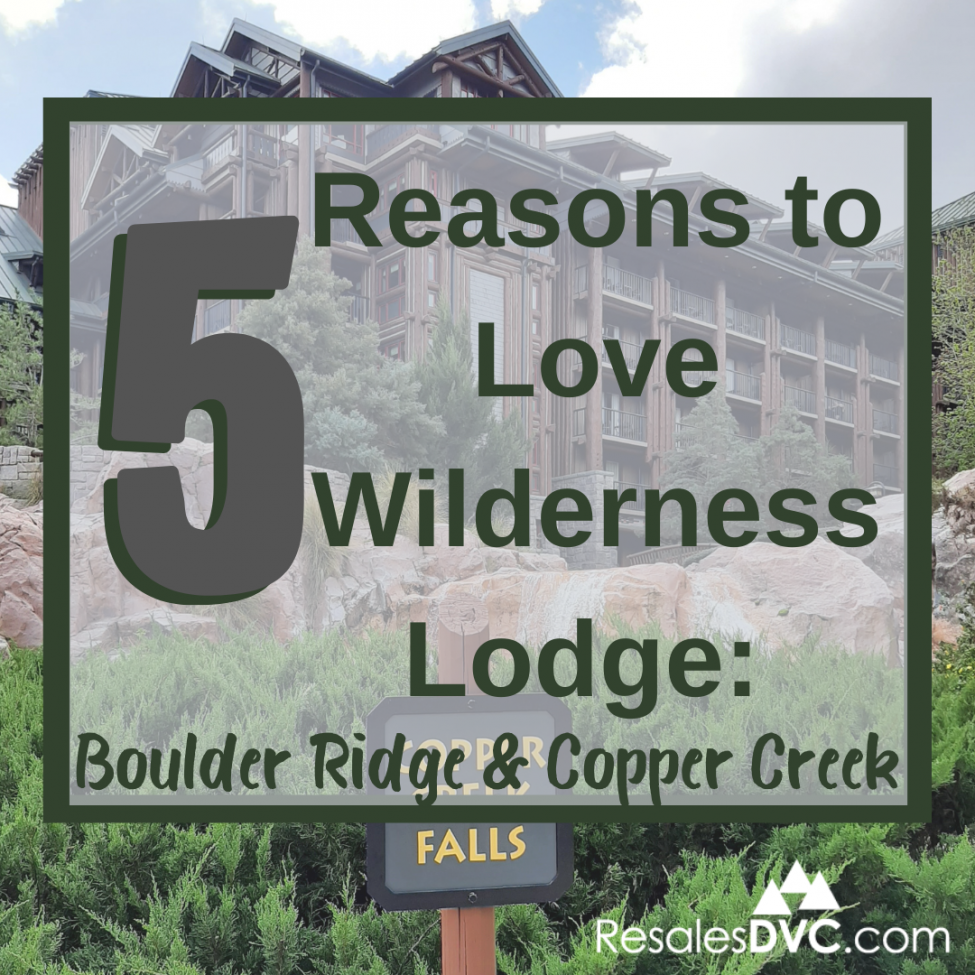 Five Reasons to Love Wilderness Lodge